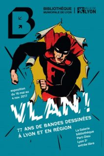 Go and admire Vlan - Expo of 77 years of Comics in Lyon and its Region