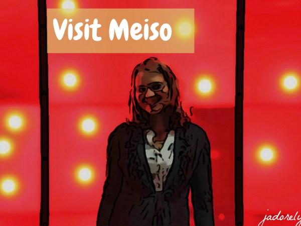 visit meiso
