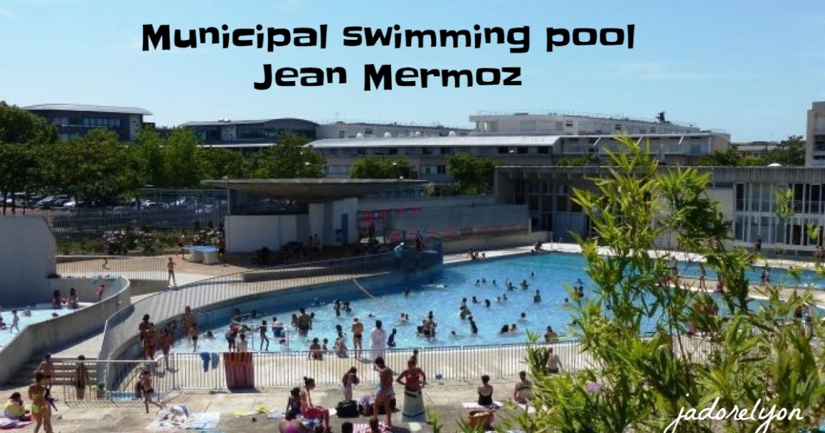 Municipal swimming pool Jean Mermoz
