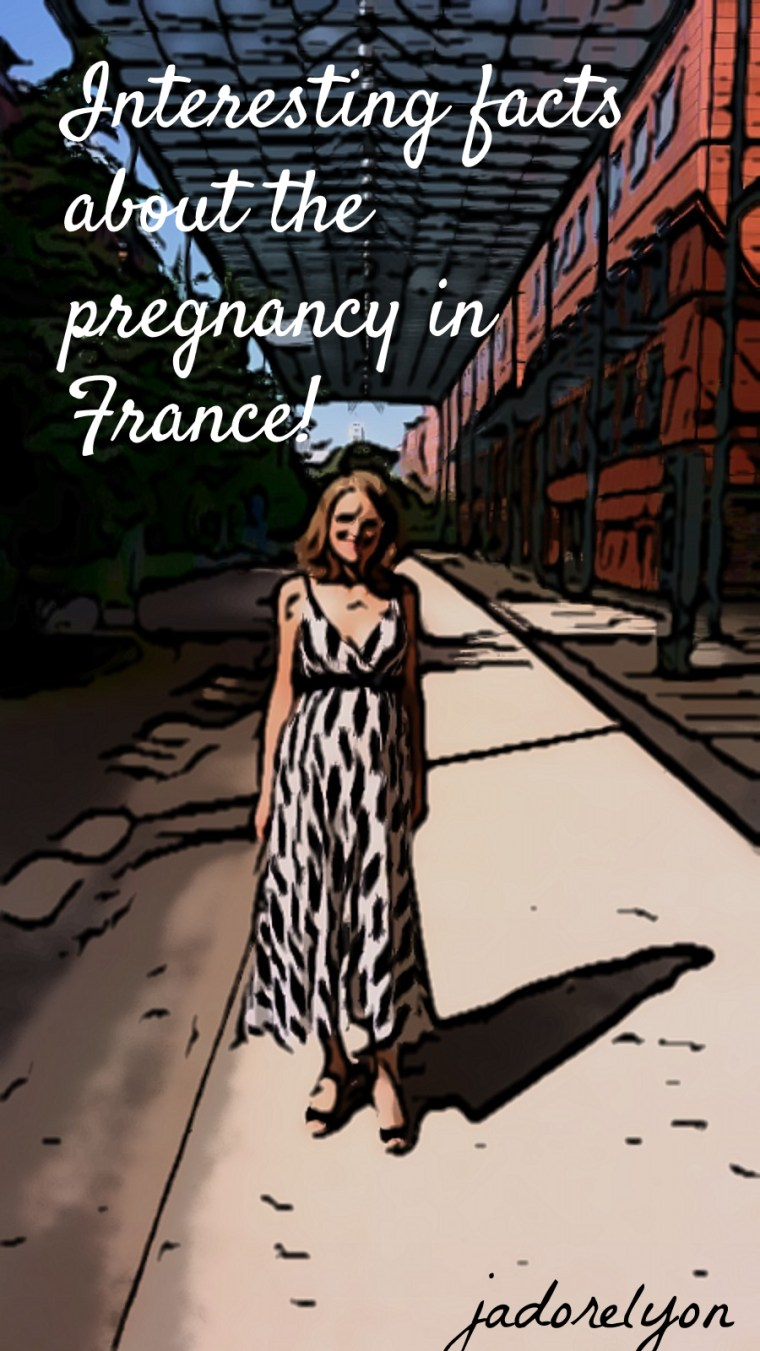 Interesting facts about the pregnancy in France!