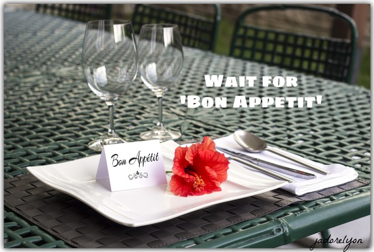 """table-1638Never start eating before you hear your host or hostess saying """"bon appetit!"""".826_1920"""