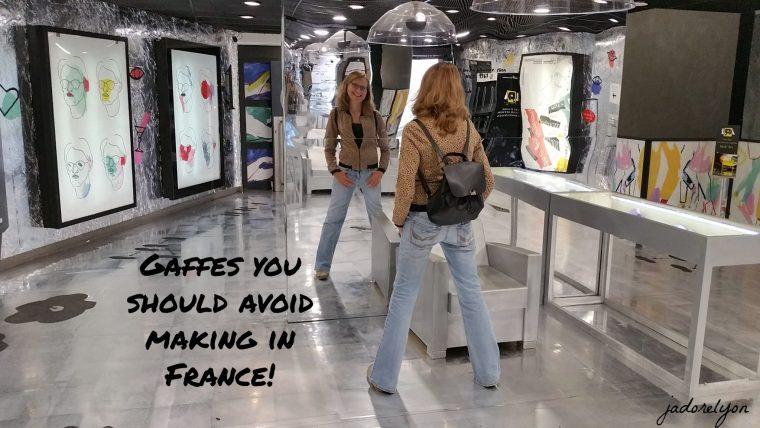 Gaffes you should avoid making in France!1