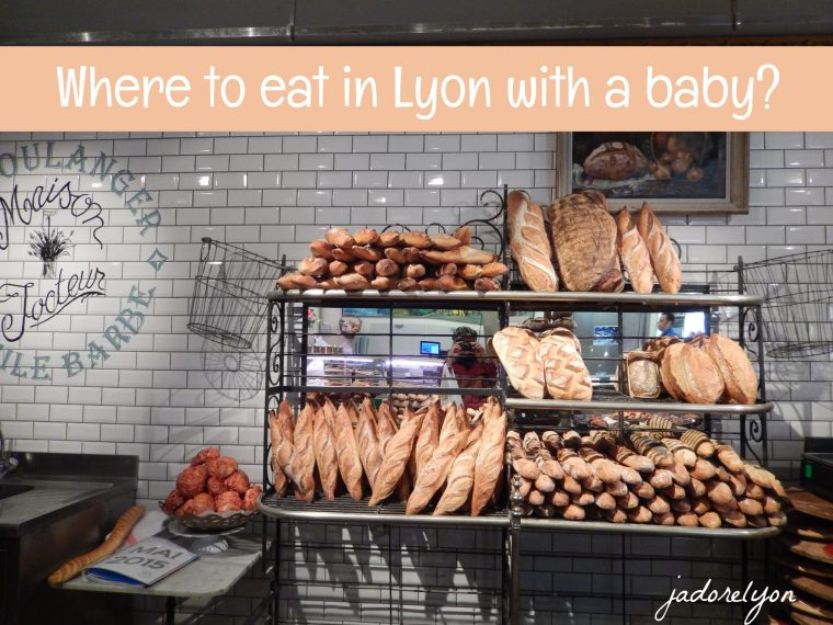 Where to eat in Lyon with a baby