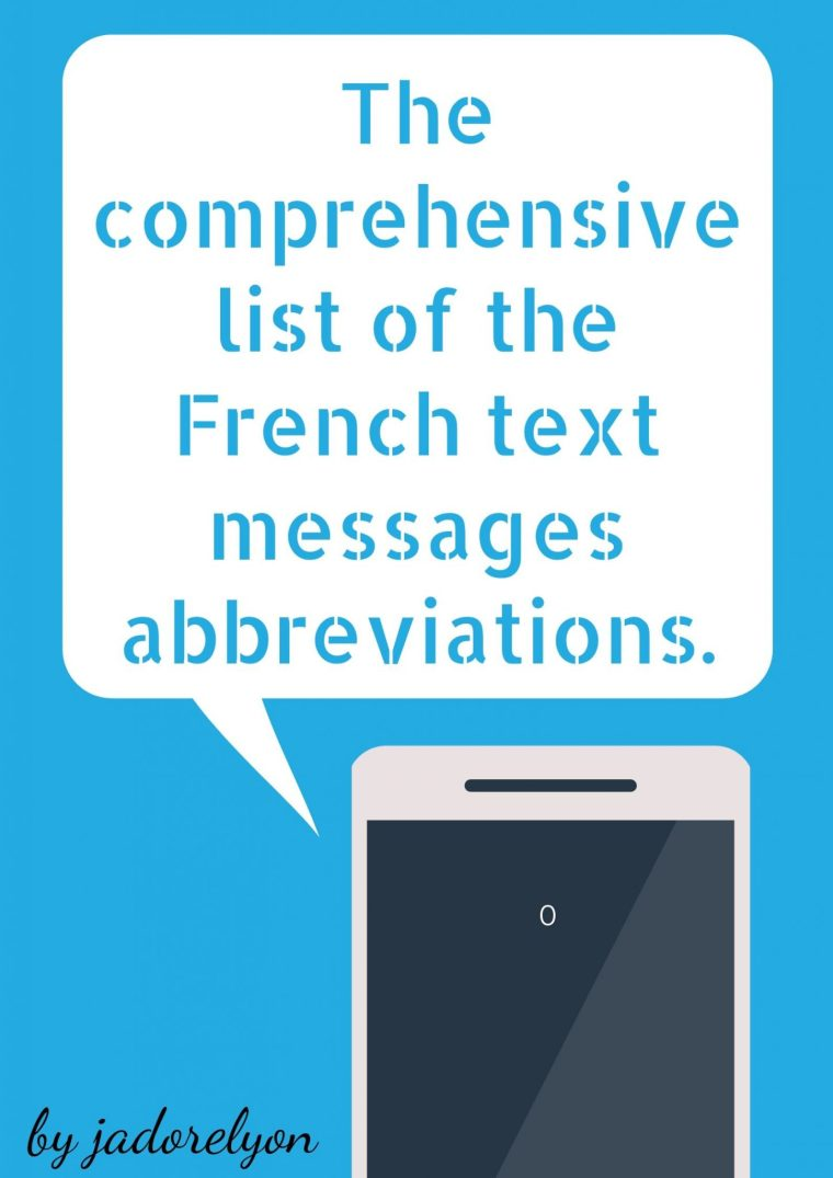 The comprehensive list of the French text messages abbreviations feature