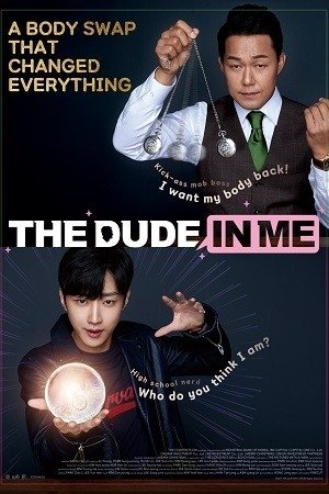 The Dude In Me Sinopsis : sinopsis