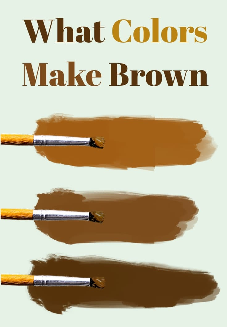 How To Make Dark Brown Paint : brown, paint, Colors, Brown, Right, Johns