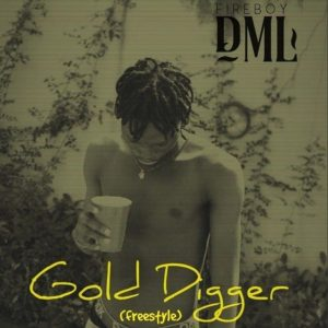 Fireboy DML – Gold Digger (Freestyle)