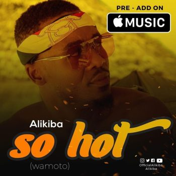 Alikiba – So Hot