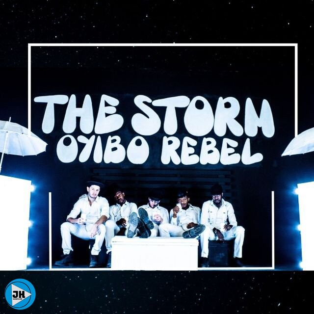 Oyibo Rebel – The Storm