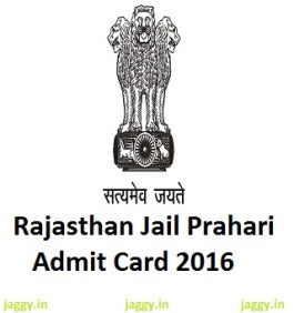 Rajasthan Jail Prahari Admit Card 2016