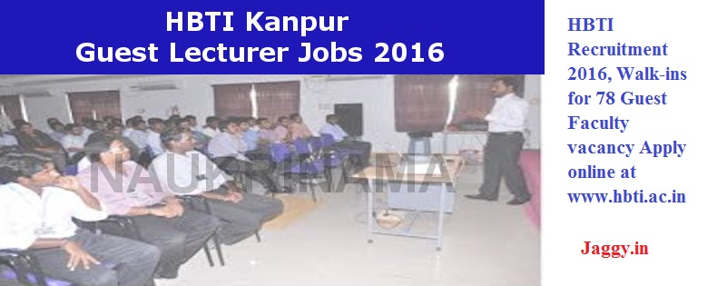 HBTI-Kanpur-Guest-Lecturer-Jobs-2016