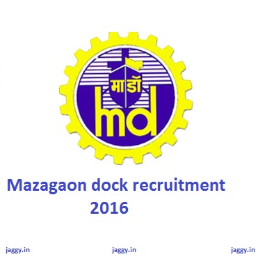 Mazagaon recruitment 2016