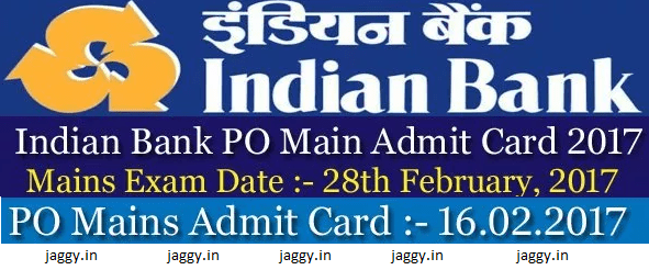 Indian Bank PO Mains Admit Card 2017