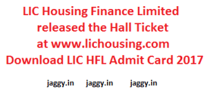 LIC Housing Finance Ltd Admit Card 2017