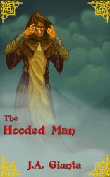 Immortal Sherwood, The Hooded Man by J.A. Giunta
