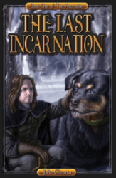 The Last incarnation by J.A. Giunta