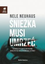 Nele Neuhaus - Śnieżka musi umrzeć