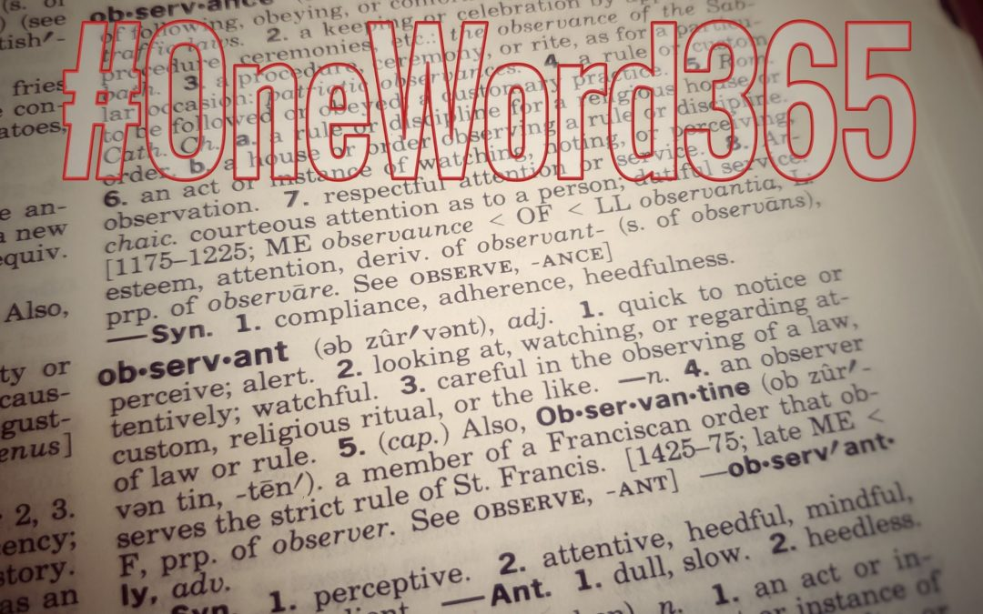 Dictionary page turned to the word observant, with the hashtag OneWord365.