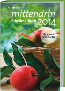 mittendrin Bibellese-Buch 2014
