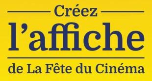 Appel à créatifs pour l'affiche de La Fête du Cinéma 2017 !