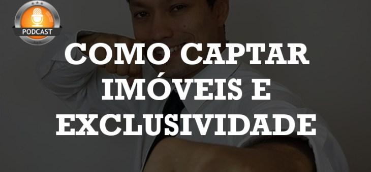 #03: Como captar imóveis e Exclusividade com Roberto Pantoja
