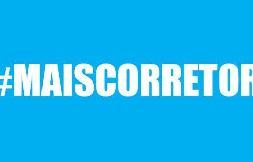 Eu sou #maiscorretor. E você?