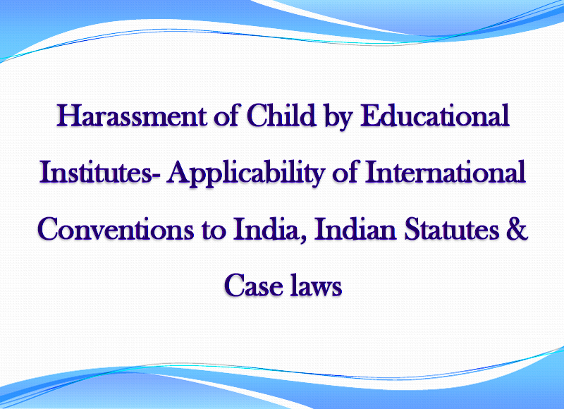 Case laws & Legal Provisions against Child Harassment by the Schools