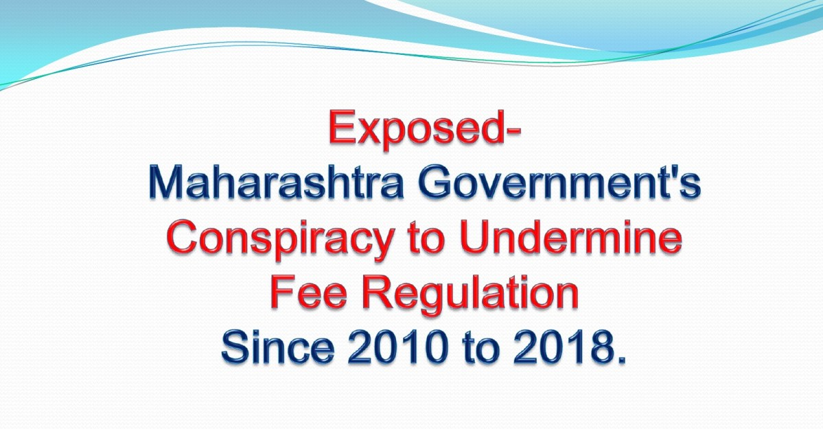Amendments to Weaken Fee Regulation Acts in Maharashtra since 2010-18