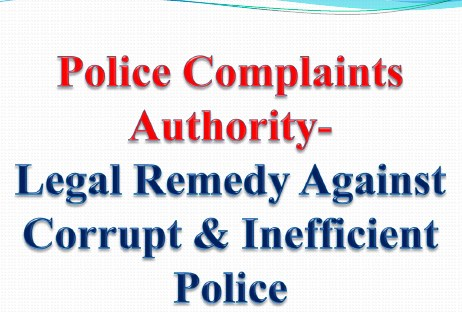 Police Complaints Authority- Legal Remedy Against Corrupt & Inefficient Police