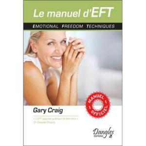 Le manuel d'EFT de Gary Craig