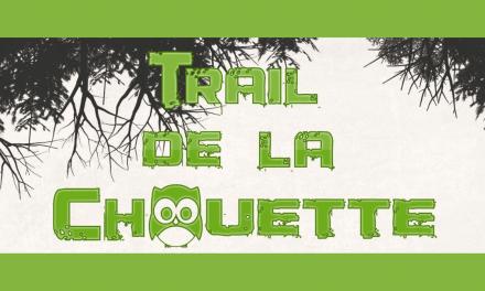 Le trail de la Chouette du 3 mai au 6 juin en version connectée