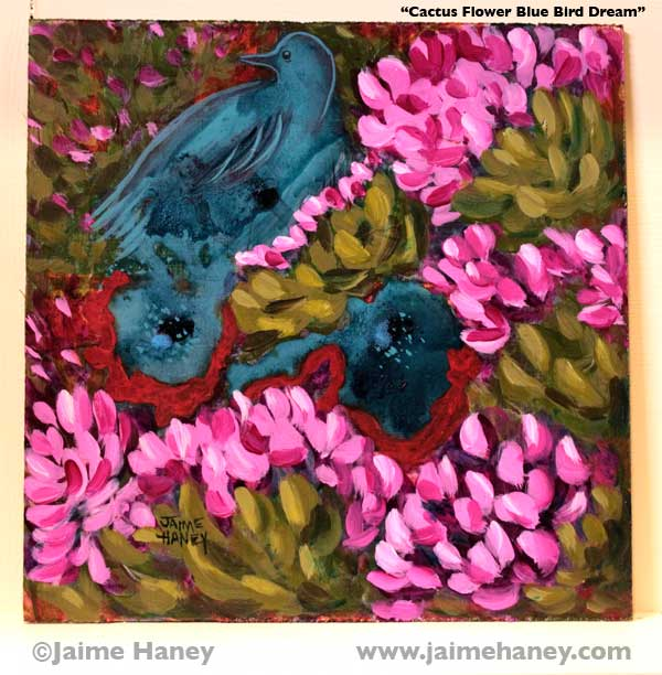 painting of an abstract blue bird on pink cactus flowers and blue wildflowers