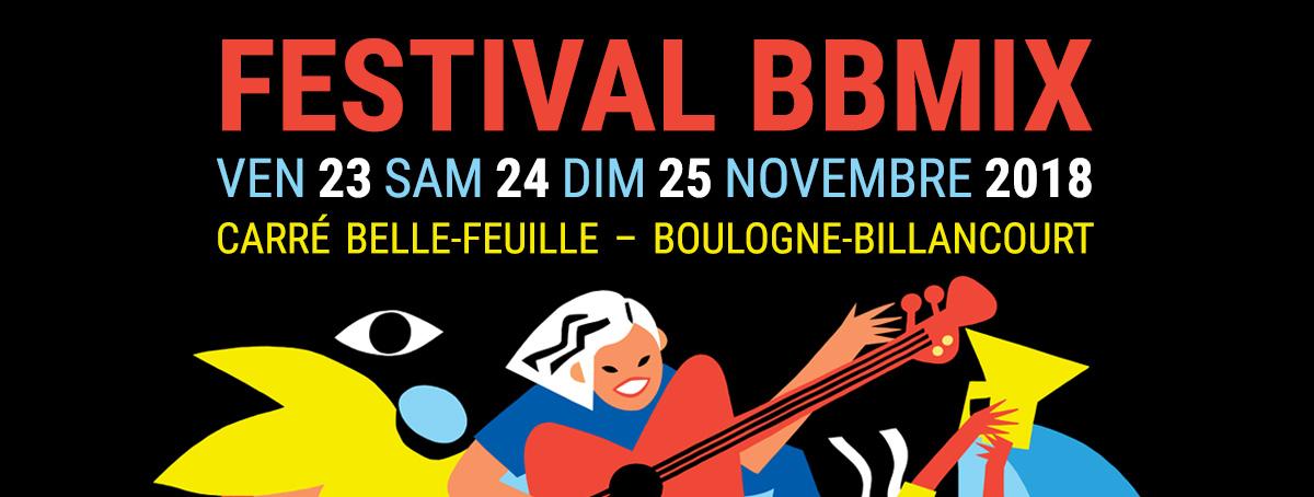 Preview : BBmix Festival / Boulogne Billancourt / 23-25 Nov.18