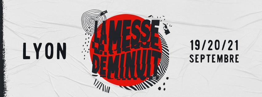 La Messe de Minuit : Le nouveau festival lyonnais porté par Cold Fame et Last Train