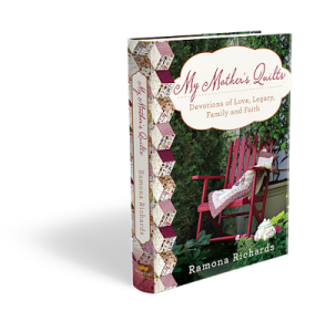 My Mother's Quilt – Devotions of Love, Legacy, Family and Faith – Book Review