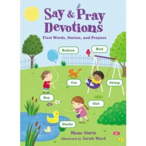 Say & Pray Devotions by Diane Stortz Review and Giveaway