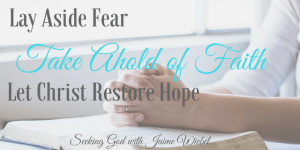 Fear Not – Believe Only – Hope Restored! and Sitting Among Friends #61