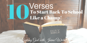 10 Verses to Start Back to School Like A Champ and Sitting Among Friends #87