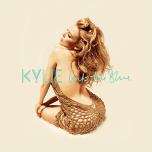Kylie Minogue Into the Blue
