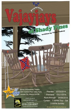 """Vicki Vodrey hit her stride in her latest play: """"The Frowning Vajayjays of Shady Pines."""" (Poster artwork property of InformaQueue)"""
