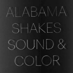 Alabama Shakes Sound & Color