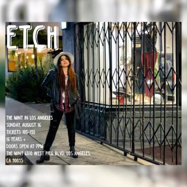 Etch The Mint Los Angeles concert