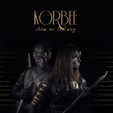 "Korbee's ""Show Me The Way"" is the hottest song I have heard all year! (Album cover courtesy of Effective Immediately PR)"