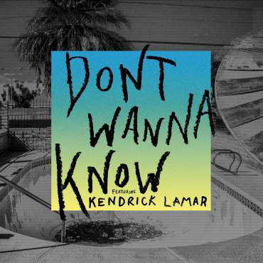 Maroon 5 and Kendrick Lamar Don't Wanna Know