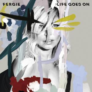 Fergie Life Goes On