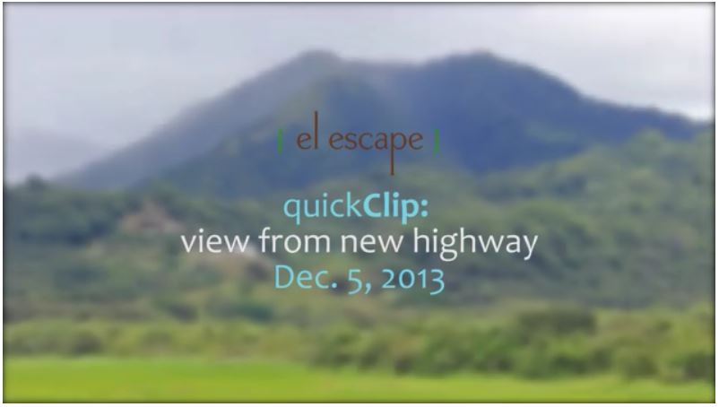 El Escape: View From New Highway