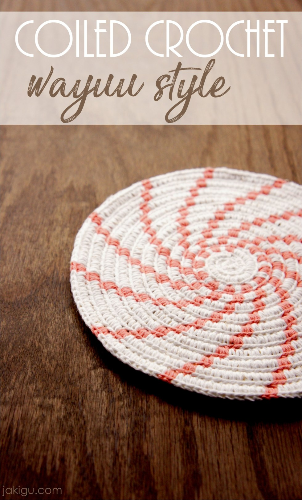 Colorful Style and Durability - basket crocheted in Wayuu style over a coil