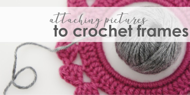 jakigu.com | attaching pictures to crochet frames