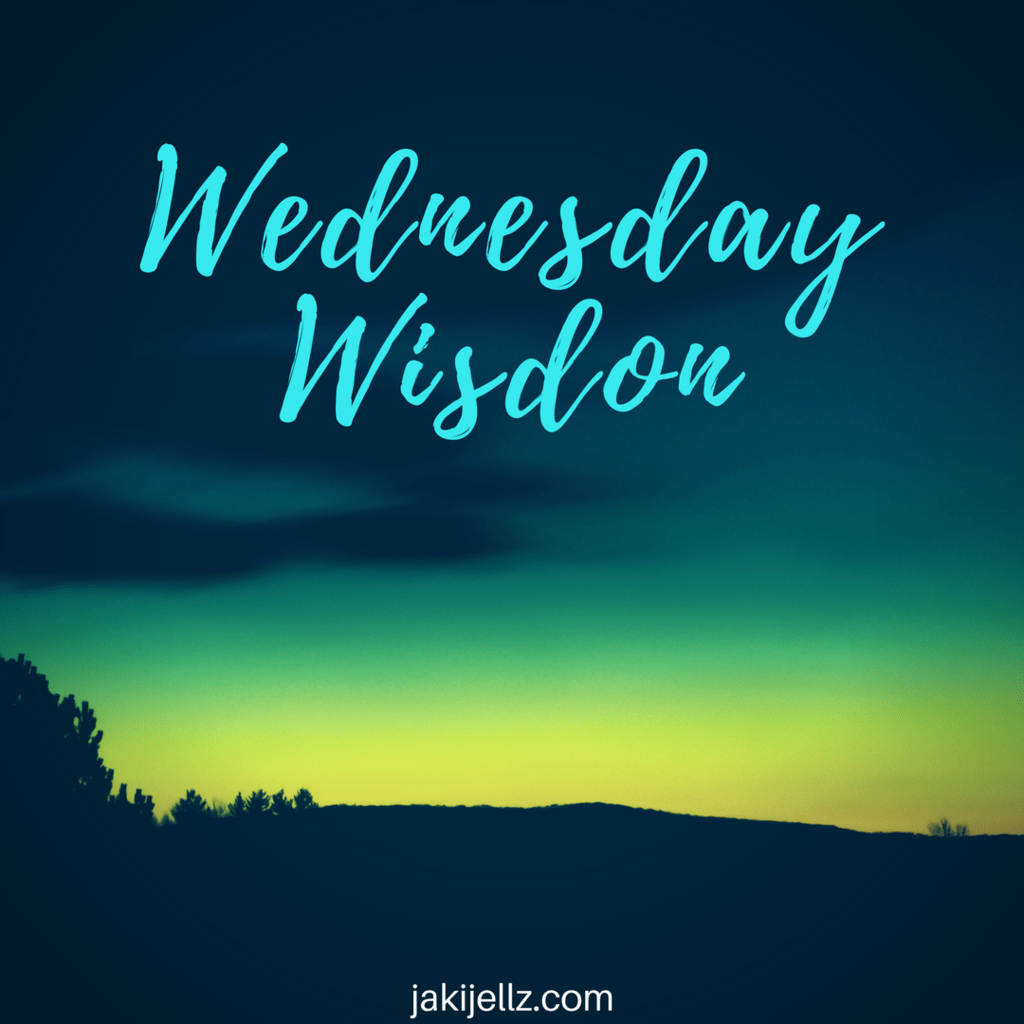 Wednesday Wisdom Quote Series