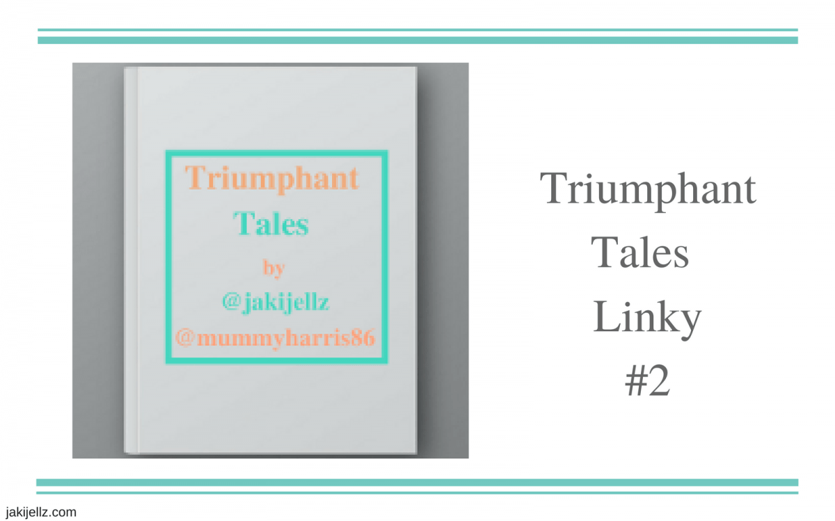 Triumphant Tales Linky #2